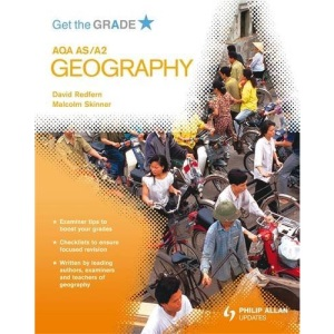 Get the Grade: AQA AS/A2 Geography