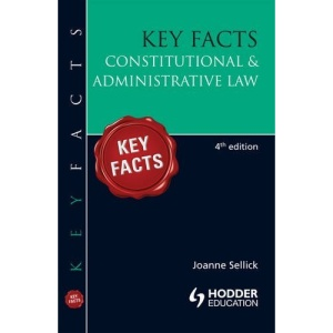 Constitutional & Administrative Law (Key Facts Law)