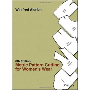 Metric Pattern Cutting for Women's Wear, 6th Edition