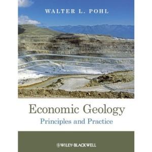 Economic Geology: Principles and Practice