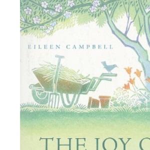The Joy of Gardening: An Inspirational Anthology