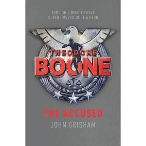 Theodore Boone: The Accused: Theodore Boone 3