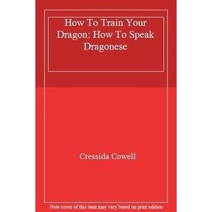 How To Train Your Dragon: 3: How To Speak Dragonese