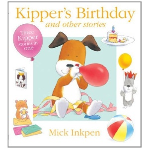 Kipper's Birthday and Other Stories