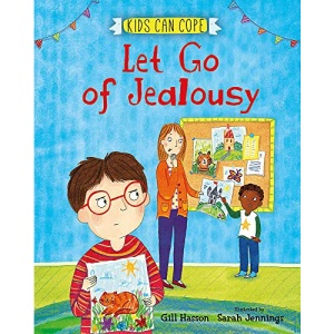 Let Go of Jealousy (Kids Can Cope)