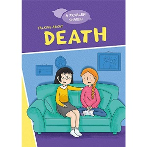 Talking About Death (A Problem Shared)