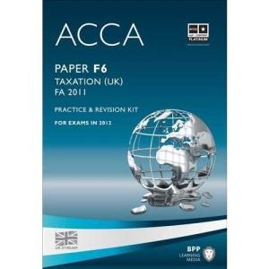 ACCA - F6 Taxation FA2011: Revision Kit