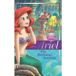 Disney Princess Chapter Book Ariel The Birthday Surprise