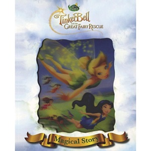 Disney Tinkerbell and The Great Fairy Rescue Magical Story with Lenticular Cover (Disney Magical Story)