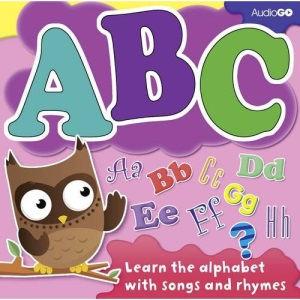 ABC: Learn Your Alphabet with Songs and Rhymes (BBC Audio)