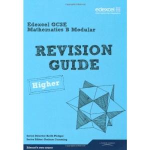 GCSE Mathematics Edexcel Spec B Higher Revision Guide (GCSE Maths Edexcel 2010)