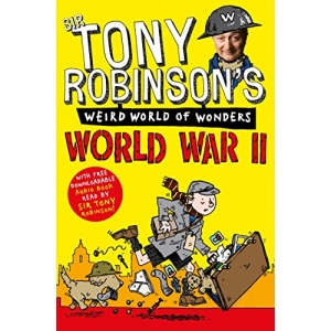 World War II (Sir Tony Robinson's Weird World of Wonders)