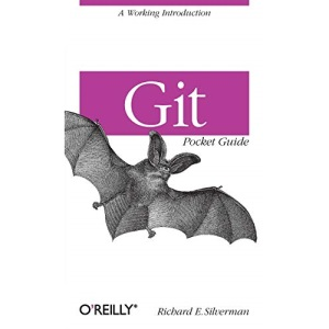 Git Pocket Guide: A Working Introduction