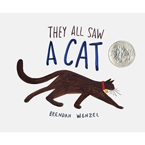 They All Saw A Cat: Brendan Wenzel: 1