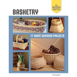 Basketry (Weekend Crafter)