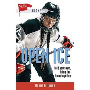 Open Ice (Lorimer Sports Stories)