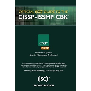 Official (ISC)2® Guide to the CISSP®-ISSMP® CBK® (ISC2 Press)