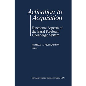 Activation to Acquisition: Functional Aspects of the Basal Forebrain Cholinergic System