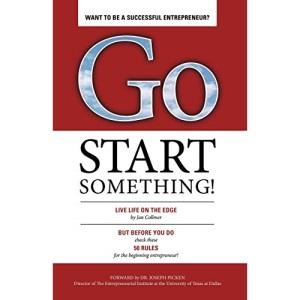 Go Start Something!: Live Life on the Edge