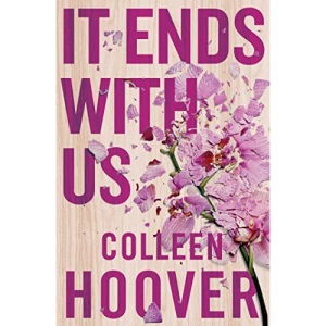 It Ends With Us: Tiktok made me buy it! The most heartbreaking novel you'll ever read