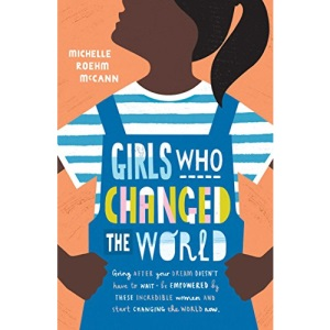 Girls Who Changed the World