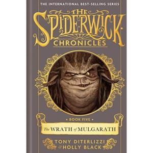 The Wrath of Mulgarath (Volume 5) (SPIDERWICK CHRONICLE)