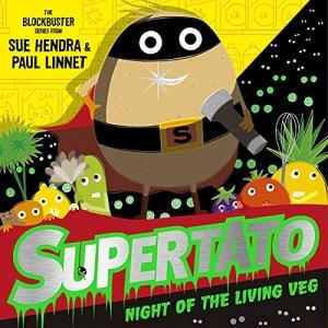 Supertato Night of the Living Veg: A brand new spooky Halloween adventure!