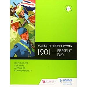 Making Sense of History: 1901-present day