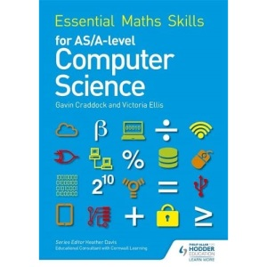 Essential Maths Skills for AS/A Level Computer Science