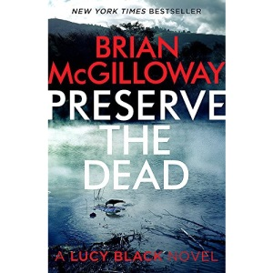 Preserve The Dead (DS Lucy Black)