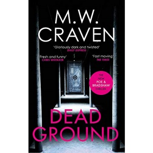 Dead Ground: The Sunday Times bestselling thriller (Washington Poe)