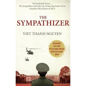 The Sympathizer: Winner of the Pulitzer Prize for Fiction