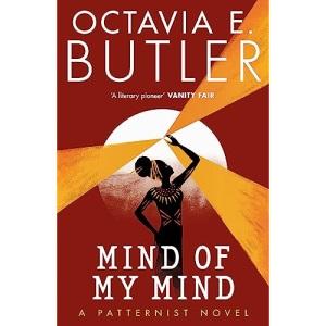 Mind of My Mind: Octavia E. Butler (The Patternist Series)
