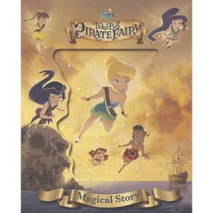 Disney Tinker Bell and the Pirate Fairy Magical Story (Disney Magical Story)