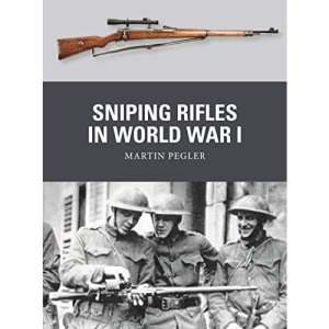 Sniping Rifles in World War I (Weapon)