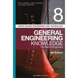 Reeds Vol 8 General Engineering Knowledge for Marine Engineers: 14 (Reeds Marine Engineering and Technology Series)