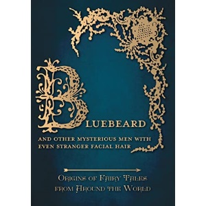 Bluebeard (Origins of Fairy Tales from Around the World)