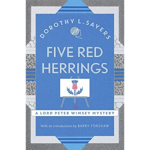 Five Red Herrings: A classic in detective fiction (Lord Peter Wimsey Mysteries)