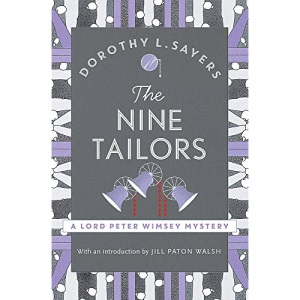 The Nine Tailors: a cosy murder mystery for fans of Poirot (Lord Peter Wimsey Mysteries)