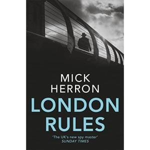 London Rules: Slough House Thriller 5