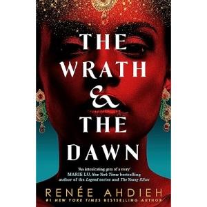 The Wrath and the Dawn: The Wrath and the Dawn Book 1