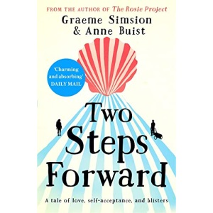 Two Steps Forward: from the author of The Rosie Project