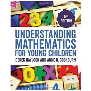 Understanding Mathematics for Young Children: A Guide for Teachers of Children 3-7