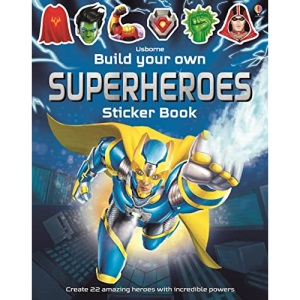 Build Your Own Superheroes Sticker Book: 1 (Build Your Own Sticker Book)