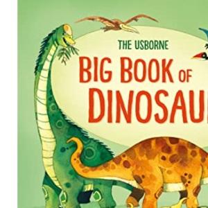 Big Book of Dinosaurs (Big Books): 1