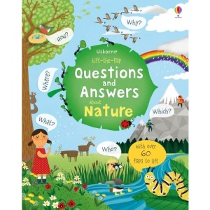 Lift the Flap Questions and Answers About Nature (Lift-the-Flap First Questions and Answers): 1 (Questions & Answers)