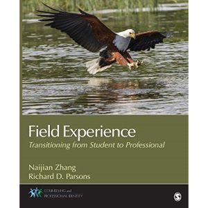 Field Experience: Transitioning From Student to Professional (Counseling and Professional Identity)