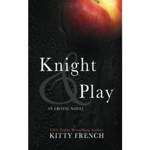 Knight and Play: Volume 1 (Knight Erotic Romance series, Book 1 of 2)