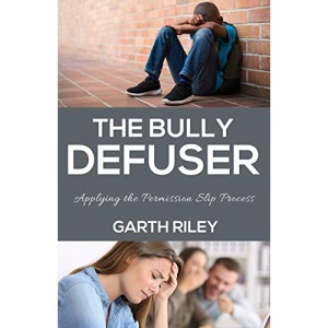 The Bully Defuser: Applying the Permission Slip Process