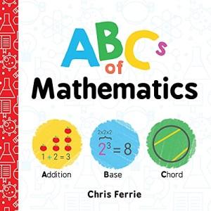 ABCs of Mathematics: 0 (Baby University)